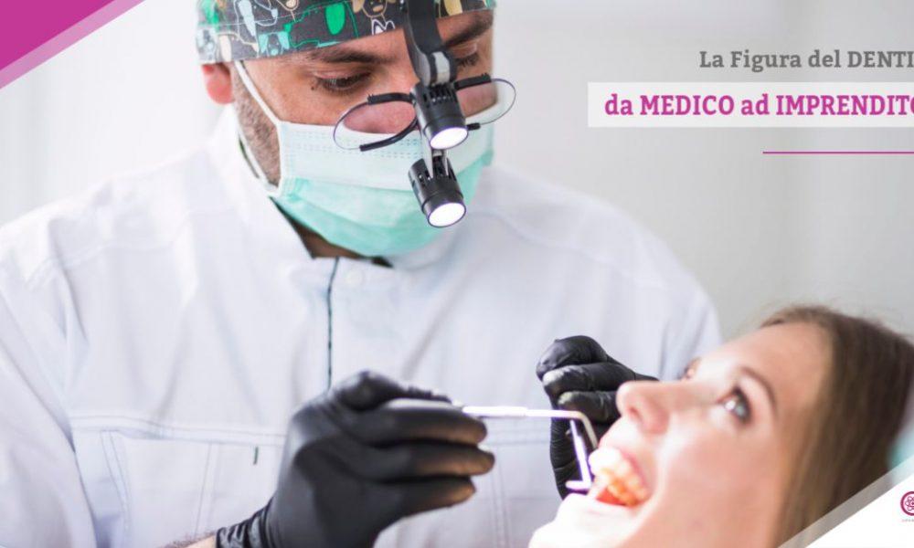 La Figura del Dentista: Da Medico ad Imprenditore